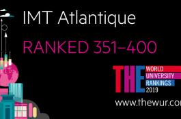 IMT Atlantique enter in the top 400 of the famous THE - World University Rankings and ranks 3rd among the French Elite Graduate School of Enginering