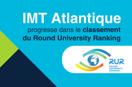 IMT Atlantique progresse dans le Round University Ranking (RUR)