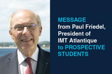 A message from the President of IMT Atlantique to prospective students.