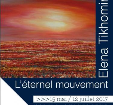 Exposition de peintures d'Helena Tikhomirova : « L'éternel mouvement »